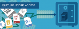 Capture Store and Access documents