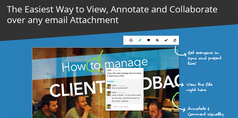 The Easiest Way to View, Annotate and Collaborate over any email Attachment